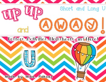 Up, Up, and Away! - Short and Long U Practice Pack
