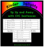 Up Up and Away with CVC Sentences