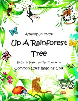 Up a Rainforest Tree Common Core Reading Unit