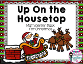 Up on the House Top-Math Center Pack