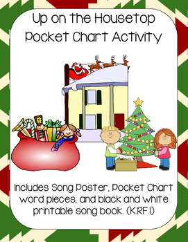 Up on the Housetop Song Poster, Pocket Chart, and Book