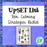 UpSET List: Teen Calming Strategies Packet