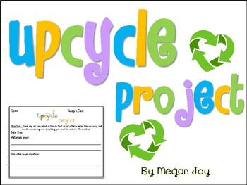 Upcycle / Recycling Project