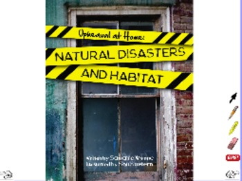 Upheaval At Home: Natural Disasters and Habitat - ActivInspire Flipchart