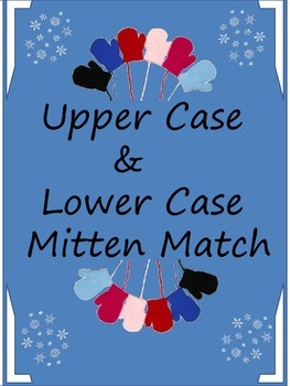 Upper Case & Lower Case Mitten Match