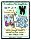 Upper Case W - Errorless Thinking Mats  - Land Water Air T
