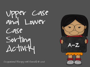 Upper Case and Lower Case Sorting Activity