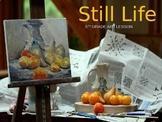 Upper Elementary Art Lesson: STILL LIFE