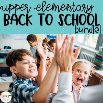 Upper Elementary Back to School Resources BUNDLE!