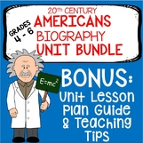 20th Century Americans Biography Unit with Primary & Secondary Sources BUNDLE