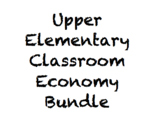 Upper Elementary Classroom Economy Bundle (Editable)