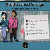 Middle School Grunge {Classroom Decor Pack}