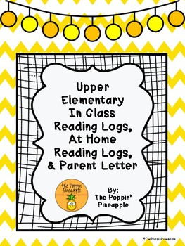 Upper Elementary In Class Reading Logs, At Home Reading Logs, & Parent Letter
