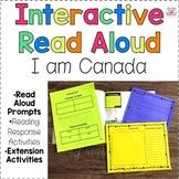 "Upper Elementary Interactive Read Aloud ""I am Canada"""