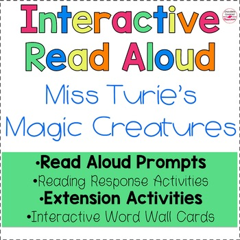 "Upper Elementary Interactive Read Aloud ""Miss Turie's Magic Creatures"""