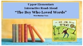 "Upper Elementary Interactive Read-Aloud ""The Boy Who Loved Words"" Word Meanings"