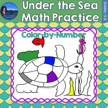 Under the Sea Math Practice Color by Number Grades 5-8