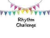 Upper Elementary/ Middle school Rhythm Challenge