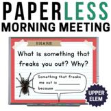 Upper Elementary Morning Meeting Slides | PAPERLESS Morning Meeting ALL YEAR