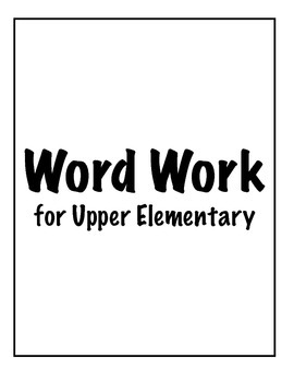 Upper Elementary Word Work