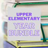 Upper Elementary Year Long Bundle
