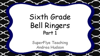 Upper Elementary to Middle School Bell Ringers