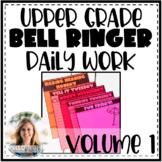 Upper Grade ELA Daily Bell Ringers: Volume One