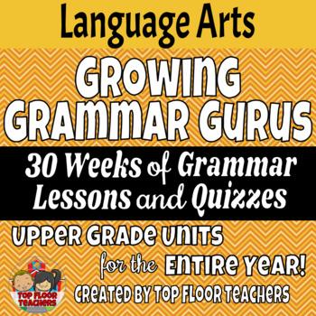 Upper Grade Grammar Yearlong Curriculum