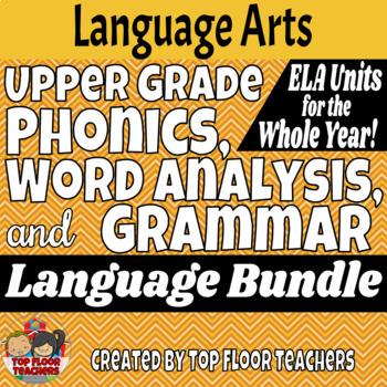 Upper Grade Phonics, Vocabulary, and Grammar Bundle