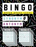 Upper Grade Synonym & Antonym BINGO - No Prep!!