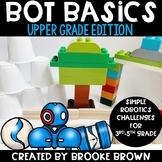 Upper Grades Bot Basics
