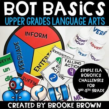 Upper Grades Bot Basics {LANGUAGE ARTS Edition}