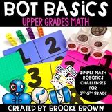 Upper Grades Bot Basics {MATH Edition}