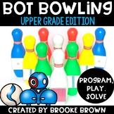 Upper Grades Bot Bowling