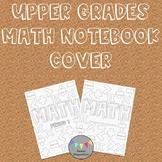 Upper Grades  Math Notebook Cover