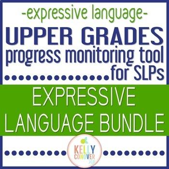 Upper Grades Progress Monitoring Tool For SLPS - EXPRESSIVE LANGUAGE
