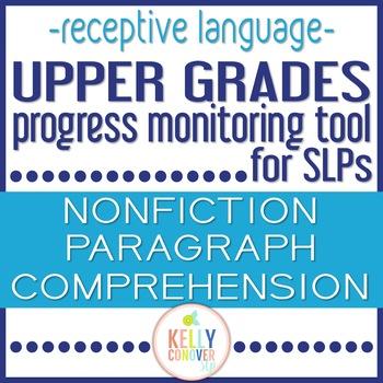 Upper Grades Progress Monitoring Tool For SLPS - PARAGRAPH COMPREHENSION