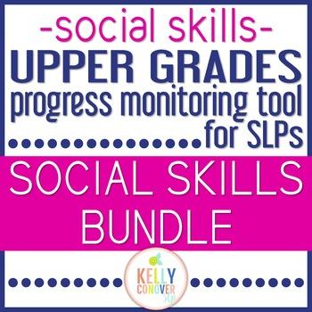Upper Grades Progress Monitoring Tool For SLPS - SOCIAL SKILLS