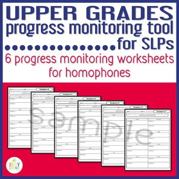 Upper Grades Progress Monitoring Tool for SLPs- Homophones