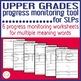 Upper Grades Progress Monitoring Tool for SLPs- Multiple Meaning Words