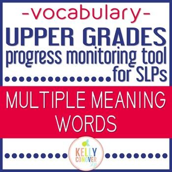 Upper Grades Progress Monitoring Tool for SLPs- Multiple Meaning Words