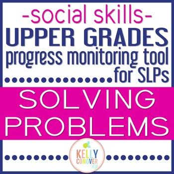Upper Grades Progress Monitoring Tool for SLPs - SOLVING PROBLEMS