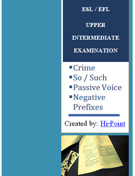 Upper Intermediate ESL / EFL English Exam Passive Voice & Reported Speech
