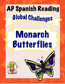 Upper Level-AP Spanish Reading - Global Challenges: Mariposa Monarca - TEST PREP