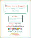 Upper Level / Native Speaker Spanish First Day Of School Plan