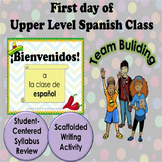 Upper Level Spanish - First Day of Class