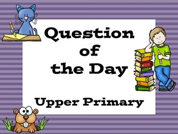 Upper Primary Maths & Literacy Question of the Day