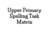Upper Primary Spelling Task Matrix