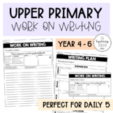 Upper Primary Work on Writing