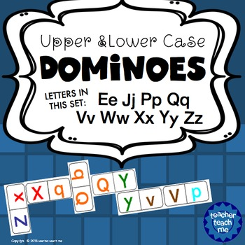 Upper and Lower Case Dominoes - Letters EJPQVWXYZ
